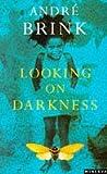 """""""Looking on Darkness"""" av Andre Brink"""