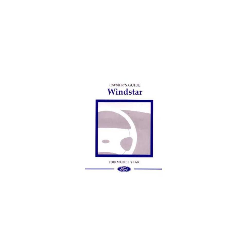 2000 Ford Windstar Owners Manual User Guide Reference Operator Book Fuses Fluids