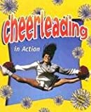 Cheerleading in Action, John Crossingham and Bonna Rouse, 0778703339