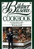 J Bildner and Sons Cookbook, Jim Bildner and James Dodson, 1558320644