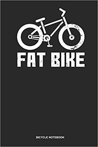 Bicycle Notebook: Blank Log Book For Biker Of A Fat Bike: Fat Tire Journal | Fat Bike Dirt Gift Idioma Inglés: Amazon.es: Publishing, Gawk: Libros en idiomas extranjeros