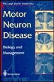 Motor Neuron Disease, P. N. Leigh, 0387196854