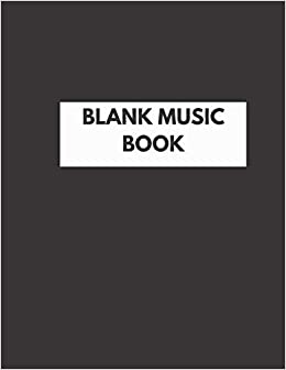 Blank Music Book Blank Sheet Music Staves Manuscript