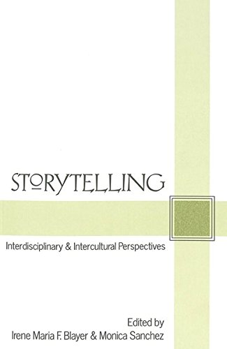 Storytelling: Interdisciplinary and Intercultural Perspectives