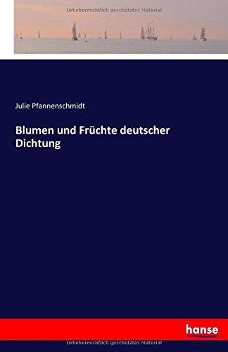 Read Online Blumen und Früchte deutscher Dichtung (German Edition) pdf