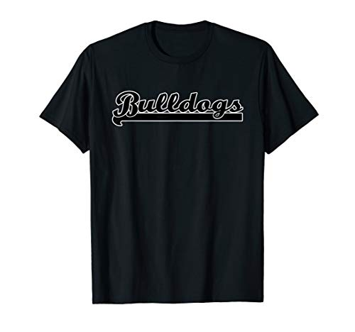 Go BULLDOGS Football Baseball Basketball Cheer Fan T-Shirt