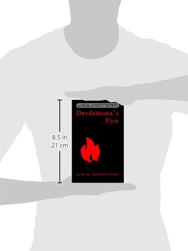 Desdemonas fire: poems