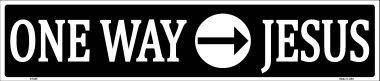 Pride Plates One Way Jesus Metal Novelty Street Sign ST-025