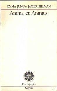 Anima et animus (L'Esprit jungien) par Emma Jung