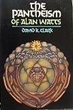 The Pantheism of Alan Watts, David K. Clark, 087784724X