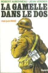 La gamelle dans le dos : mai-juin 1940 par Jean Verdier (II)