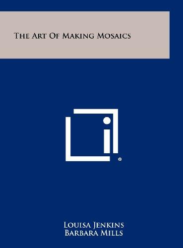 The Art Of Making Mosaics