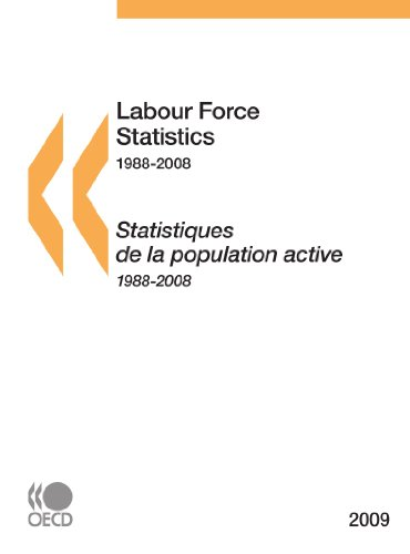 (Labour Force Statistics 2009 (Labor Force Statistics) (French and English Edition))