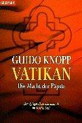 Vatikan: Die Macht der Päpste