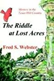 The Riddle at Lost Acres, Fred S. Webster, 1932196250