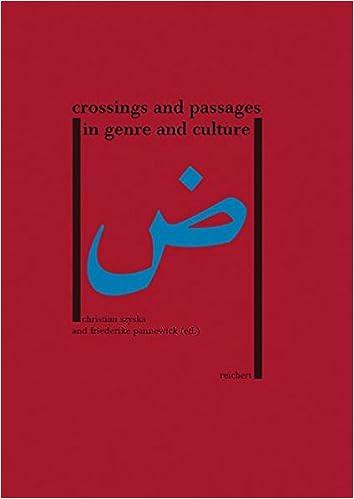 Book Crossings and Passages in Genre and Culture (Literaturen Im Kontext. Arabisch - Persisch - Turkisch)