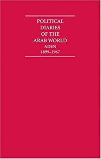 Political Diaries of the Arab World 16 Volume Hardback Set: Aden 1899-1967 (Cambridge Archive Editions) (1852077409) | Amazon Products