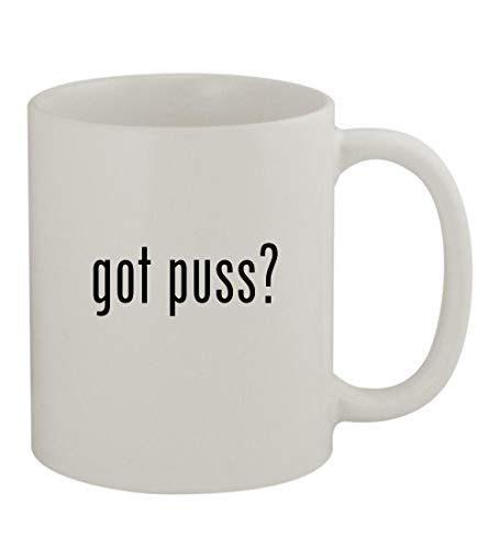 got puss? - 11oz Sturdy Ceramic Coffee Cup Mug, White ()