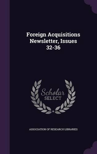 Download Foreign Acquisitions Newsletter, Issues 32-36 pdf