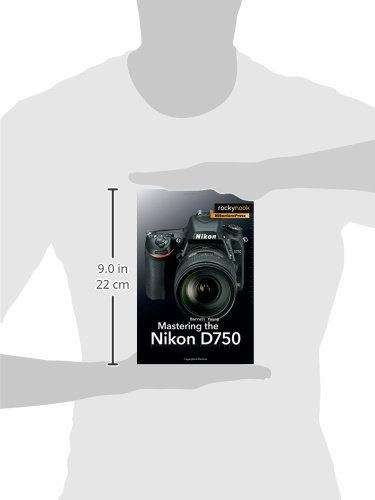 Mastering the Nikon D750: Amazon co uk: Darrell Young