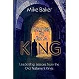 Counsel Fit for a King, Mike Baker, 0899009220