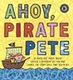 Ahoy, Pirate Pete (Change-The-Story Books)