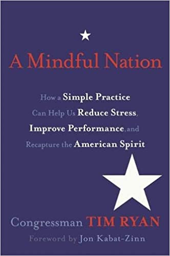 A Mindful Nation How A Simple Practice Can Help Us Reduce Stress