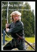 Der Weg des Ninja. Band 2: Kenjutsu-Schwertkampf