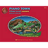 Piano Town: Primer Level Lessons