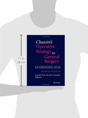 Chassin's Operative Strategy in General Surgery: An Expositive Atlas