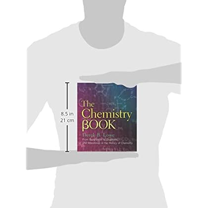 the chemistry book from gunpowder to graphene 250 milestones in the history of chemistry