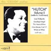Hutch, Vol.2 (Leslie A Hutchinson) by Leslie 'Hutch' - Hutch Cream