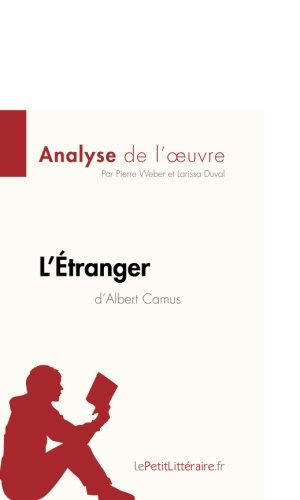 letranger-dalbert-camus-analyse-de-loeuvre-comprendre-la-litterature-avec-lepetitlitterairefr-french
