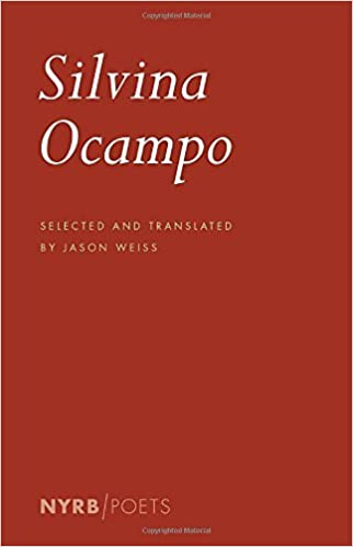 Book Silvina Ocampo: Selected Poems (New York Review Books Poets) by Silvina Ocampo (7-May-2015)
