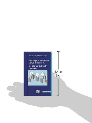 Moldéo por Extrusión Soplado: Tecnología de los Plásticos 4 (Spanish Edition): Michael Thielen: 9789589866368: Amazon.com: Books