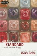 Milady's Standard- Nail Technology Revised - Examination Review (REV 08) by Milady [Paperback (Costume Planet Reviews)