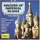 Singers of Imperial Russia, Vol. 3 by Pearl