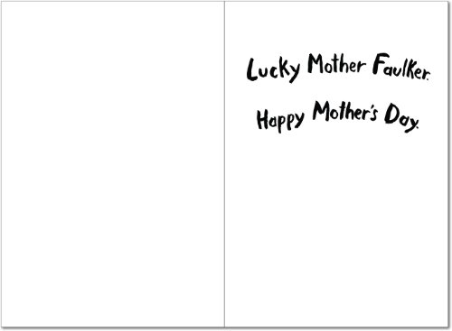 7173 'Mother Faulker' - Funny Mother's Day Greeting Card with 5