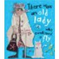 There Was An Old Lady Who Swallowed a Fly by Toms, Kate [Make Believe Ideas, 2012] Board book [Board book] ebook