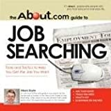 The about. com Guide to Job Searching, Alison Doyle, 1598690973
