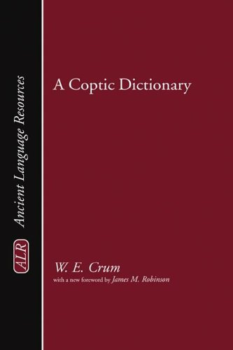 Download A Coptic Dictionary: (Ancient Language Resources) (English and Coptic Edition) pdf