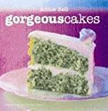 Gorgeous Cakes, Annie Bell, 1904920349
