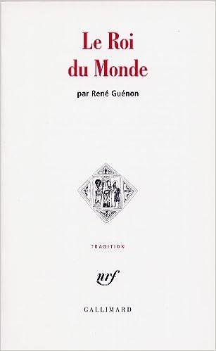 Le Roi du Monde (Tradition): Amazon.es: René Guénon: Libros en idiomas extranjeros