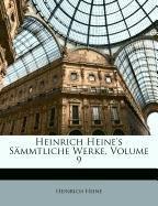 Read Online Heinrich Heine's S Mmtliche Werke, Neunter Band (German Edition) PDF