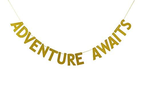 Adventure Awaits Banner, Travel Theme Bunting, Graduation 2019 Decor, Wedding, Engagement, Retirement Party Decorations Gold Glitter ()