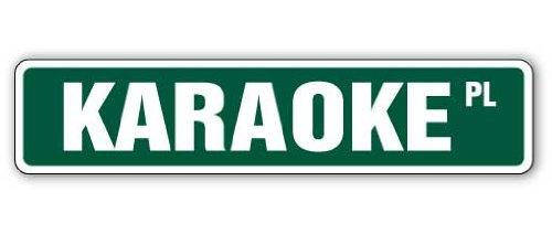 - KARAOKE Street Sign microphone songs discs cd cds | Indoor/Outdoor | 18