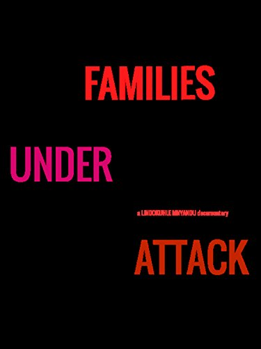 Families Under Attack by