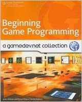 Beginning Game Programming- A GameDevnet Collection (09) by [Paperback (2009)]
