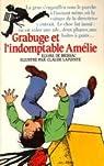 Grabuge et l'indomptable Amélie par Elvire de Brissac