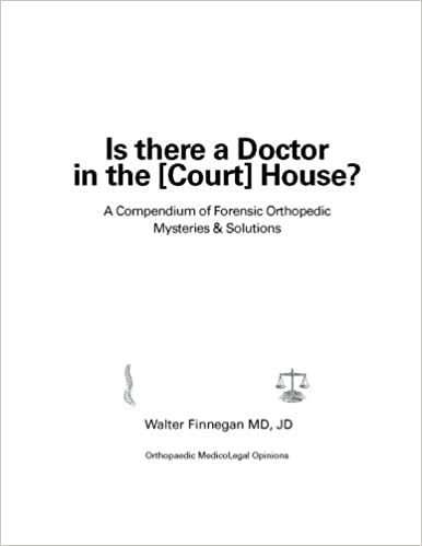 Is there a Doctor in the [Court] House?: A Compendium of